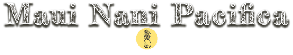 Maui Nani Pacifica